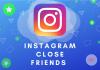 Instagram Close Friends Feature