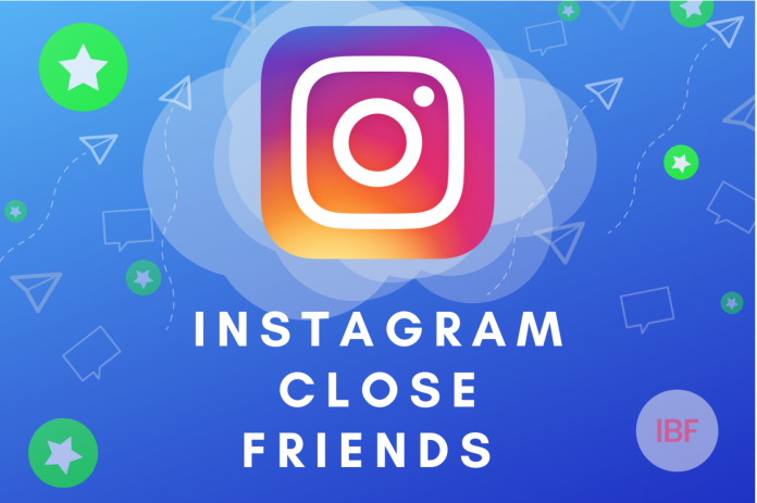 Instagram Close Friends Feature