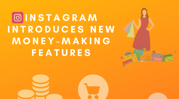 instagram money-making features